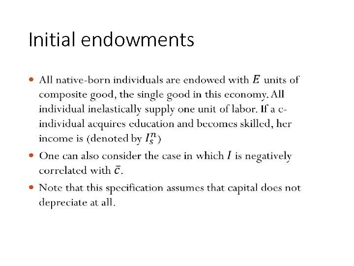 Initial endowments • 86