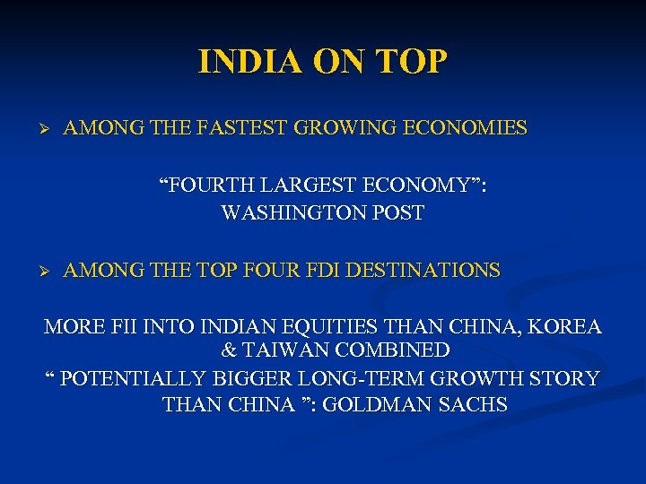 "INDIA ON TOP Ø AMONG THE FASTEST GROWING ECONOMIES ""FOURTH LARGEST ECONOMY"": WASHINGTON POST"