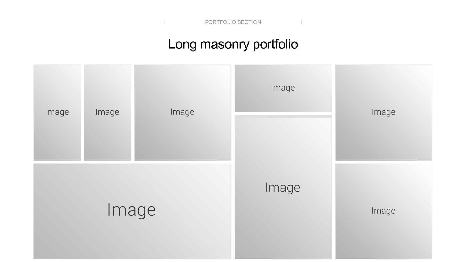 PORTFOLIO SECTION Long masonry portfolio