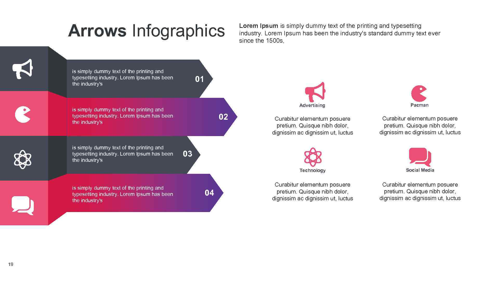 Arrows Infographics is simply dummy text of the printing and typesetting industry. Lorem Ipsum