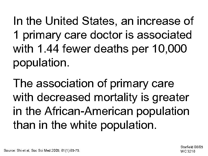 In the United States, an increase of 1 primary care doctor is associated with