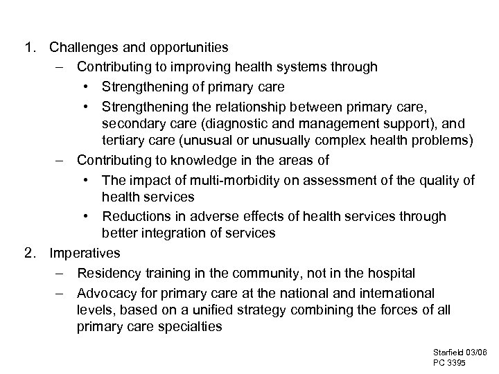 PC 3395 1. Challenges and opportunities – Contributing to improving health systems through •