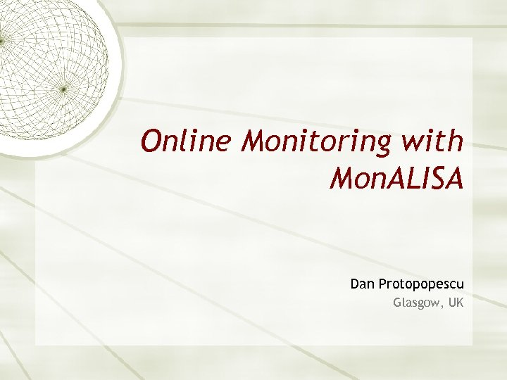 Online Monitoring with Mon. ALISA Dan Protopopescu Glasgow, UK