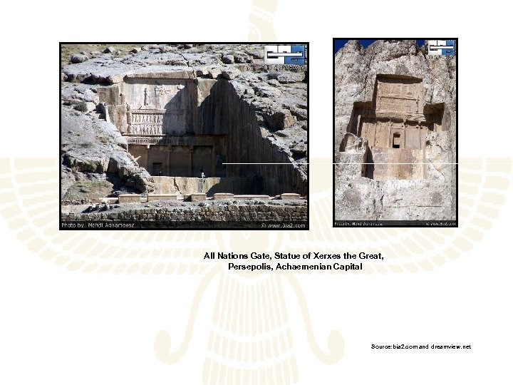 All Nations Gate, Statue of Xerxes the Great, Persepolis, Achaemenian Capital Source: bia 2.