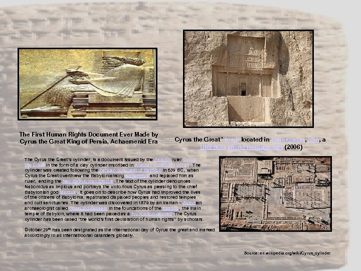 The First Human Rights Document Ever Made by Cyrus the Great King of Persia,