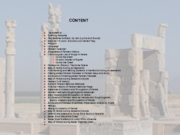 CONTENT Dedicated to …. . Opening Remarks Iran National Anthem, Ey Iran (Lyrics and