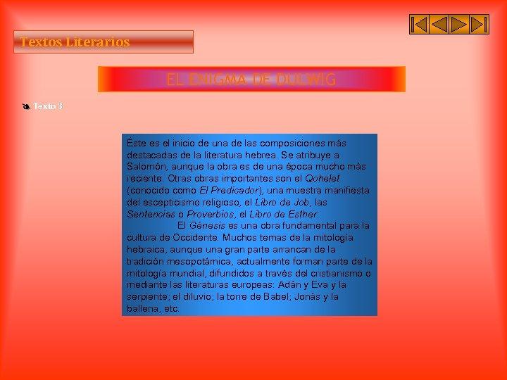 Textos Literarios EL ENIGMA DE DULWIG Texto 3 Éste es el inicio de una