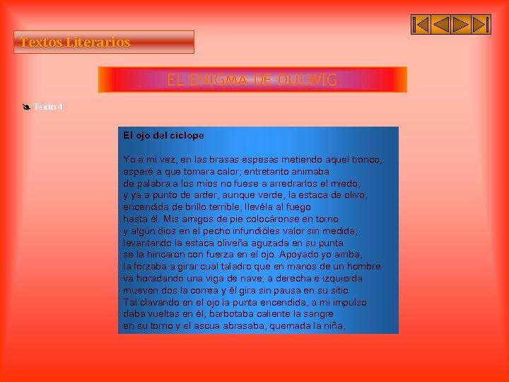 Textos Literarios EL ENIGMA DE DULWIG Texto 4 El ojo del cíclope Yo a