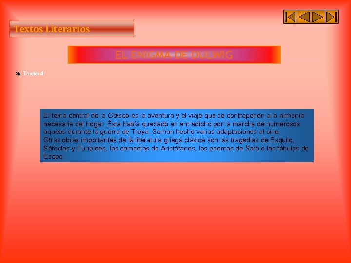 Textos Literarios EL ENIGMA DE DULWIG Texto 4 El tema central de la Odisea