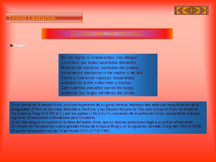 Textos Literarios EL ENIGMA DE DULWIG Texto 5 Sin ser tigres ni rinocerontes, nos