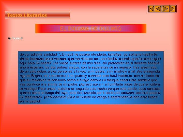 """Textos Literarios EL ENIGMA DE DULWIG Texto 6 de su radiante santidad: """"¿En qué"""