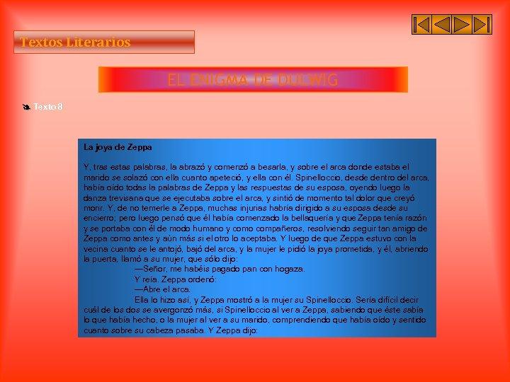 Textos Literarios EL ENIGMA DE DULWIG Texto 8 La joya de Zeppa Y, tras