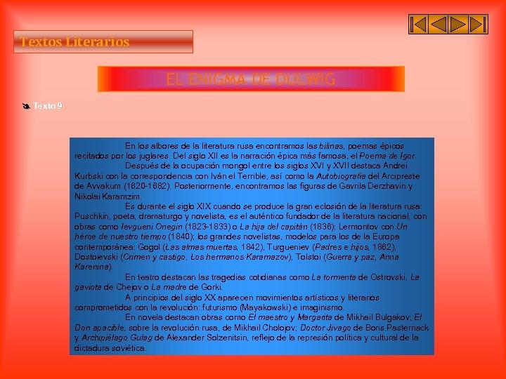 Textos Literarios EL ENIGMA DE DULWIG Texto 9 En los albores de la literatura