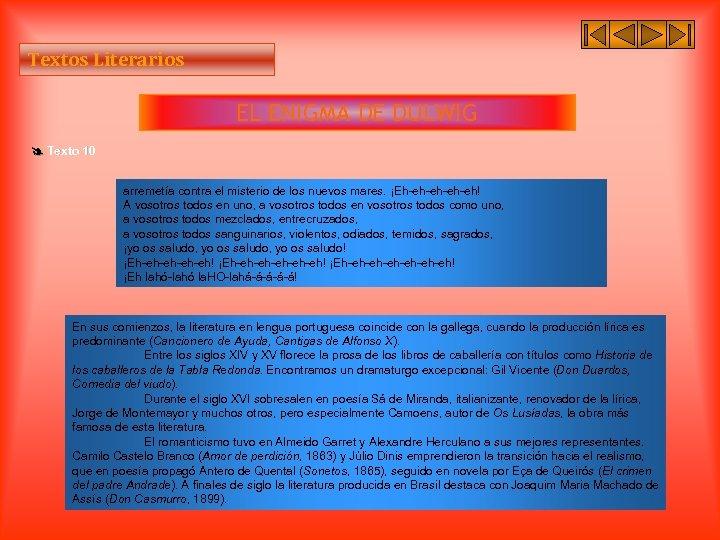 Textos Literarios EL ENIGMA DE DULWIG Texto 10 arremetía contra el misterio de los