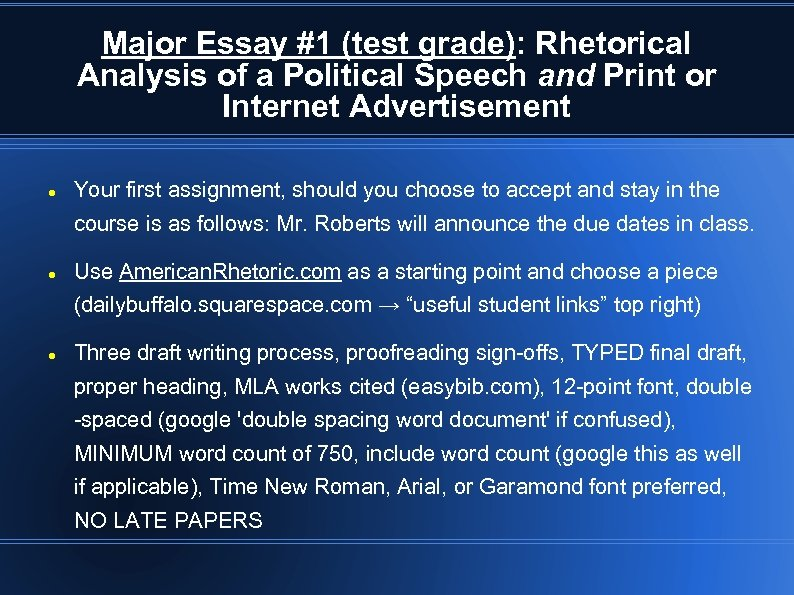 Major Essay #1 (test grade): Rhetorical Analysis of a Political Speech and Print or