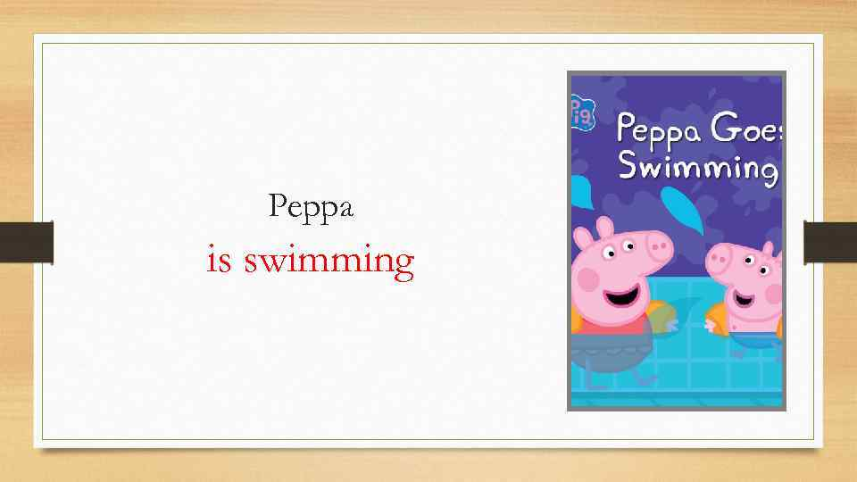 Peppa is swimming