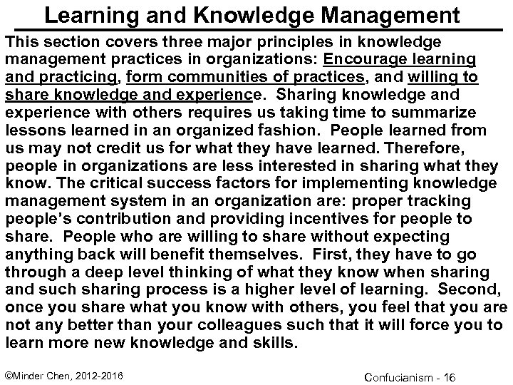 Learning and Knowledge Management This section covers three major principles in knowledge management practices
