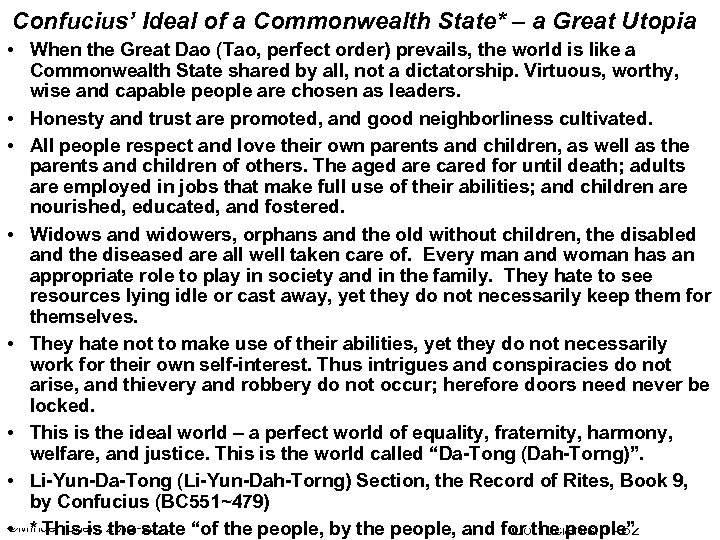 Confucius' Ideal of a Commonwealth State* – a Great Utopia • When the Great