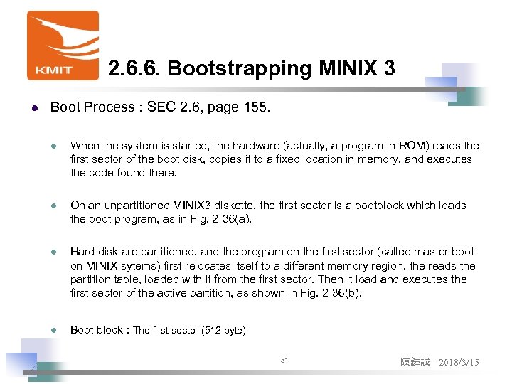 2. 6. 6. Bootstrapping MINIX 3 l Boot Process : SEC 2. 6, page