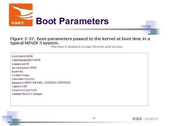 Boot Parameters 84 陳鍾誠 - 2018/3/15