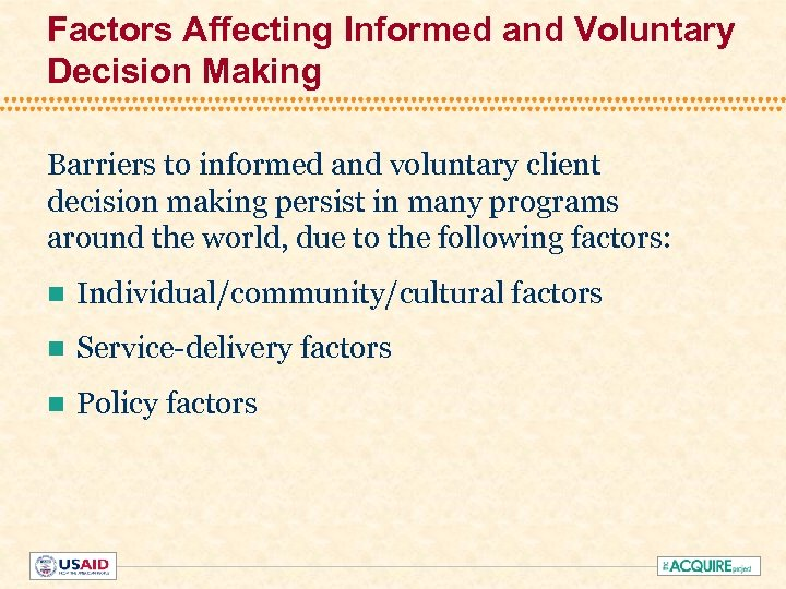 Factors Affecting Informed and Voluntary Decision Making Barriers to informed and voluntary client decision