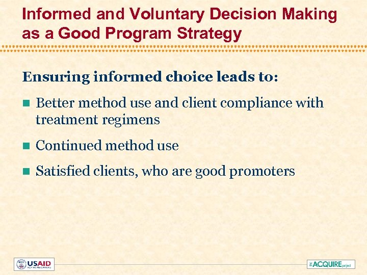 Informed and Voluntary Decision Making as a Good Program Strategy Ensuring informed choice leads