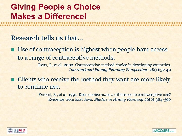 Giving People a Choice Makes a Difference! Research tells us that. . . n
