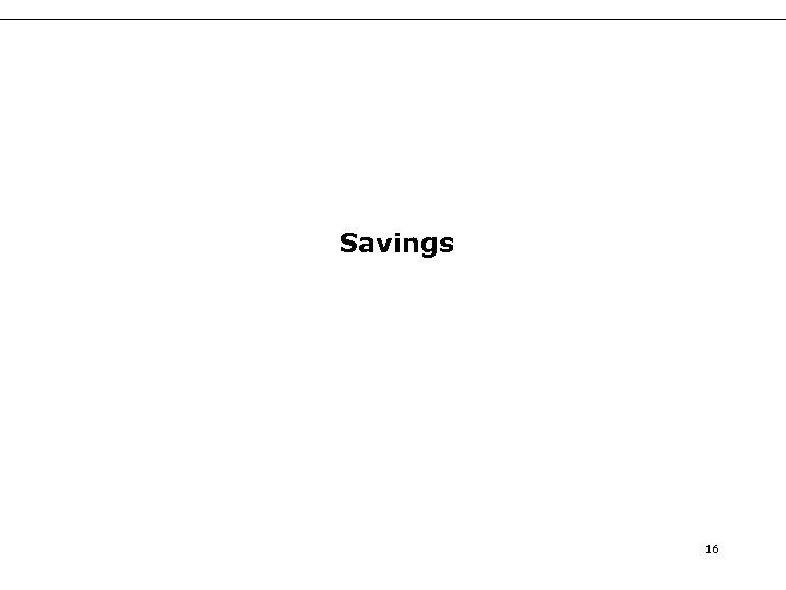 Savings 16