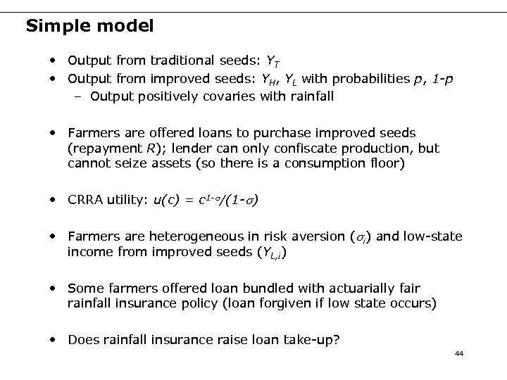 Simple model • Output from traditional seeds: YT • Output from improved seeds: YH,