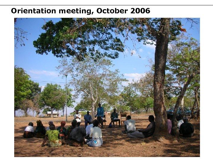 Orientation meeting, October 2006