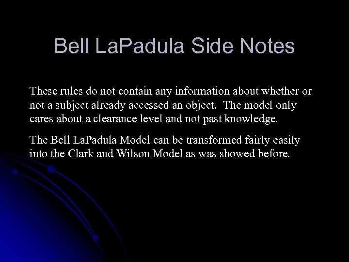 Bell La. Padula Side Notes These rules do not contain any information about whether