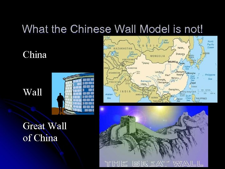 What the Chinese Wall Model is not! China Wall Great Wall of China