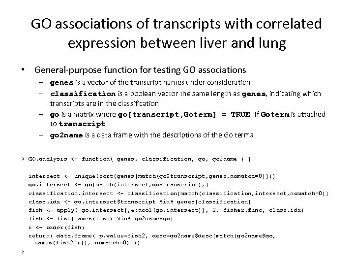 GO associations of transcripts with correlated expression between liver and lung • General-purpose function