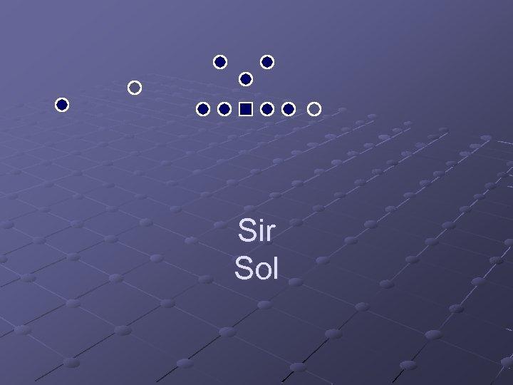 Sir Sol