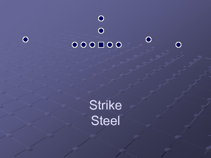 Strike Steel