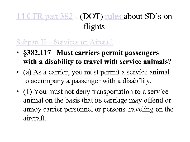14 CFR part 382 - (DOT) rules about SD's on flights Subpart H—Services on