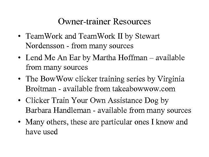 Owner-trainer Resources • Team. Work and Team. Work II by Stewart Nordensson - from