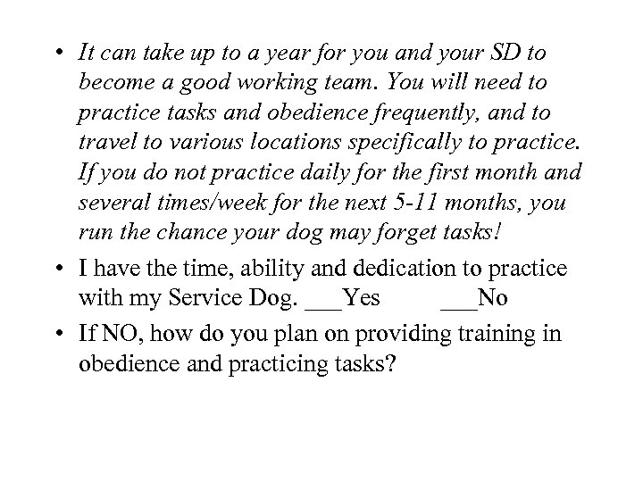 • It can take up to a year for you and your SD