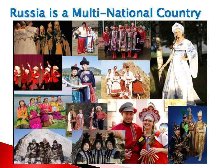 Russia is a Multi-National Country
