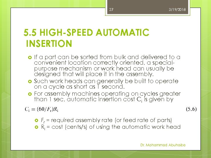 27 3/19/2018 5. 5 HIGH-SPEED AUTOMATIC INSERTION If a part can be sorted from