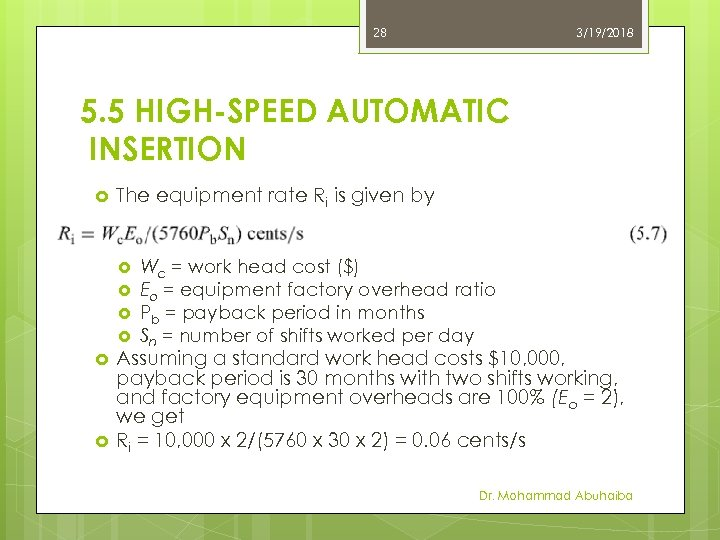 28 3/19/2018 5. 5 HIGH-SPEED AUTOMATIC INSERTION The equipment rate Ri is given by