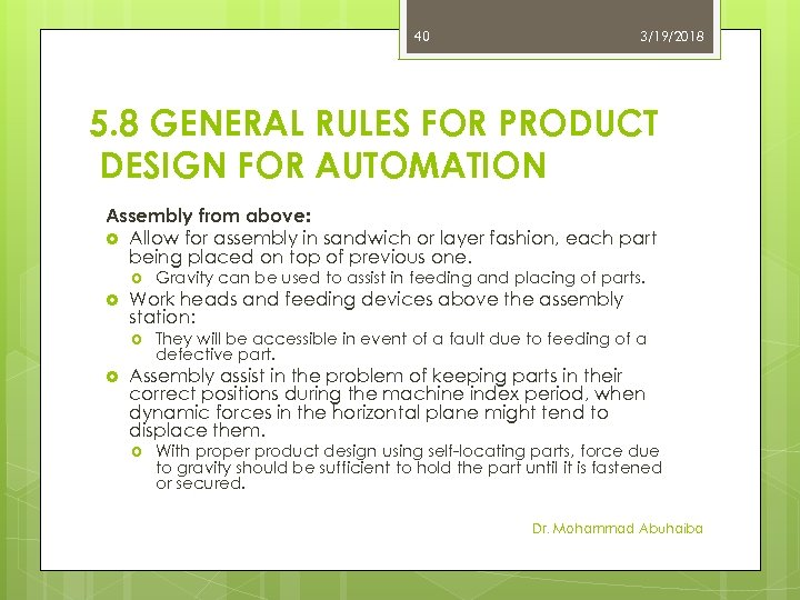 40 3/19/2018 5. 8 GENERAL RULES FOR PRODUCT DESIGN FOR AUTOMATION Assembly from above: