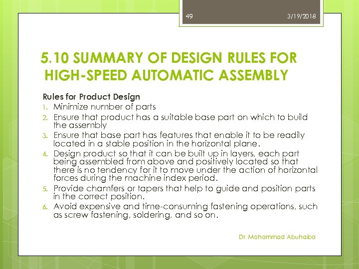 49 3/19/2018 5. 10 SUMMARY OF DESIGN RULES FOR HIGH-SPEED AUTOMATIC ASSEMBLY Rules for
