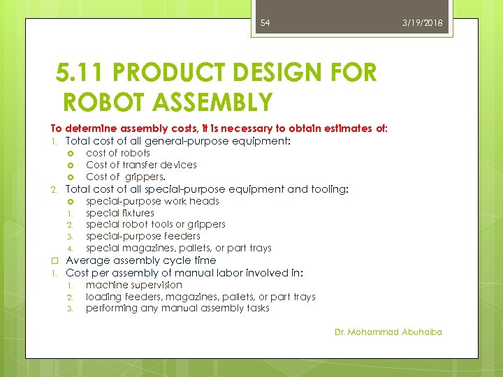 54 3/19/2018 5. 11 PRODUCT DESIGN FOR ROBOT ASSEMBLY To determine assembly costs, it