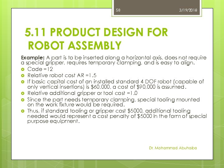 58 3/19/2018 5. 11 PRODUCT DESIGN FOR ROBOT ASSEMBLY Example: A part is to