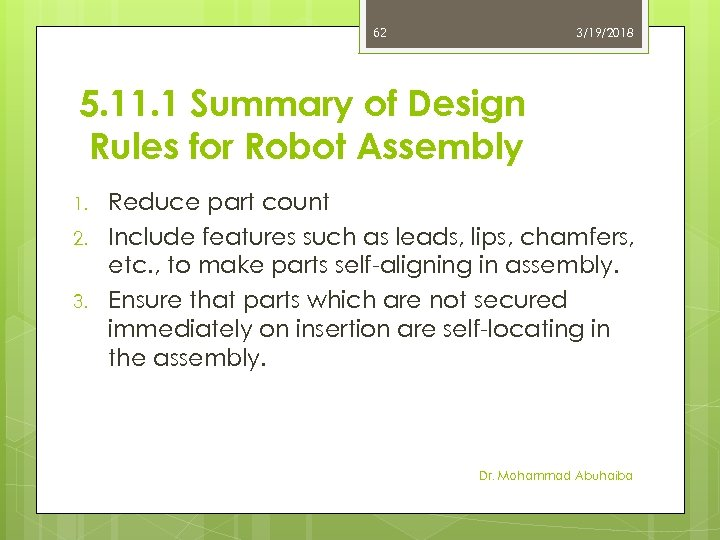 62 3/19/2018 5. 11. 1 Summary of Design Rules for Robot Assembly 1. 2.