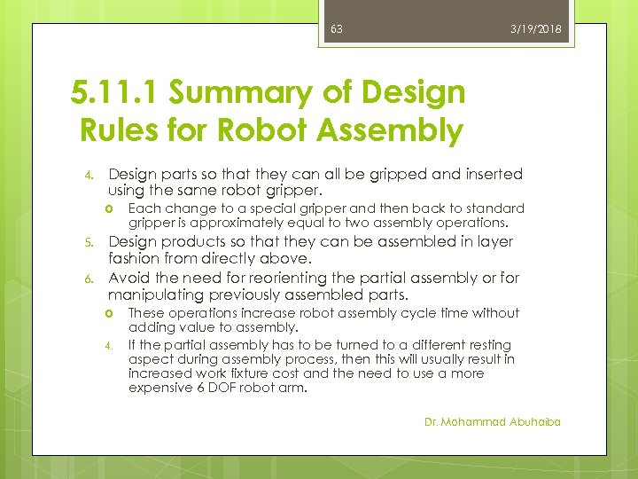 63 3/19/2018 5. 11. 1 Summary of Design Rules for Robot Assembly 4. Design