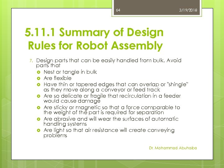 64 3/19/2018 5. 11. 1 Summary of Design Rules for Robot Assembly 7. Design