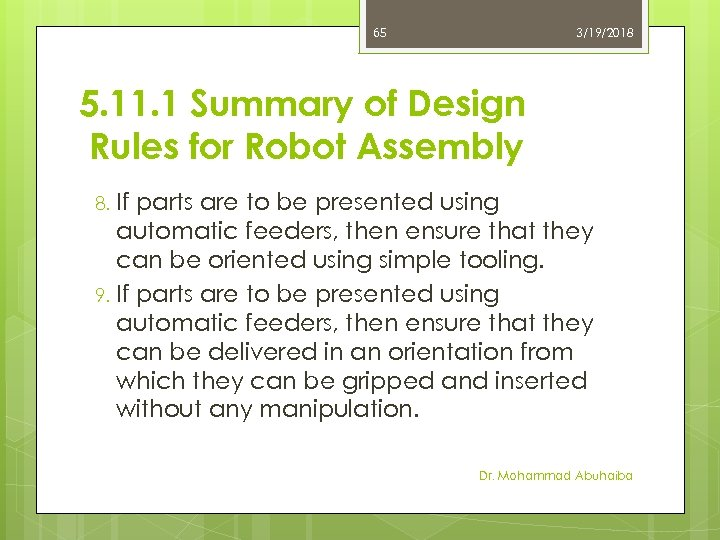 65 3/19/2018 5. 11. 1 Summary of Design Rules for Robot Assembly If parts
