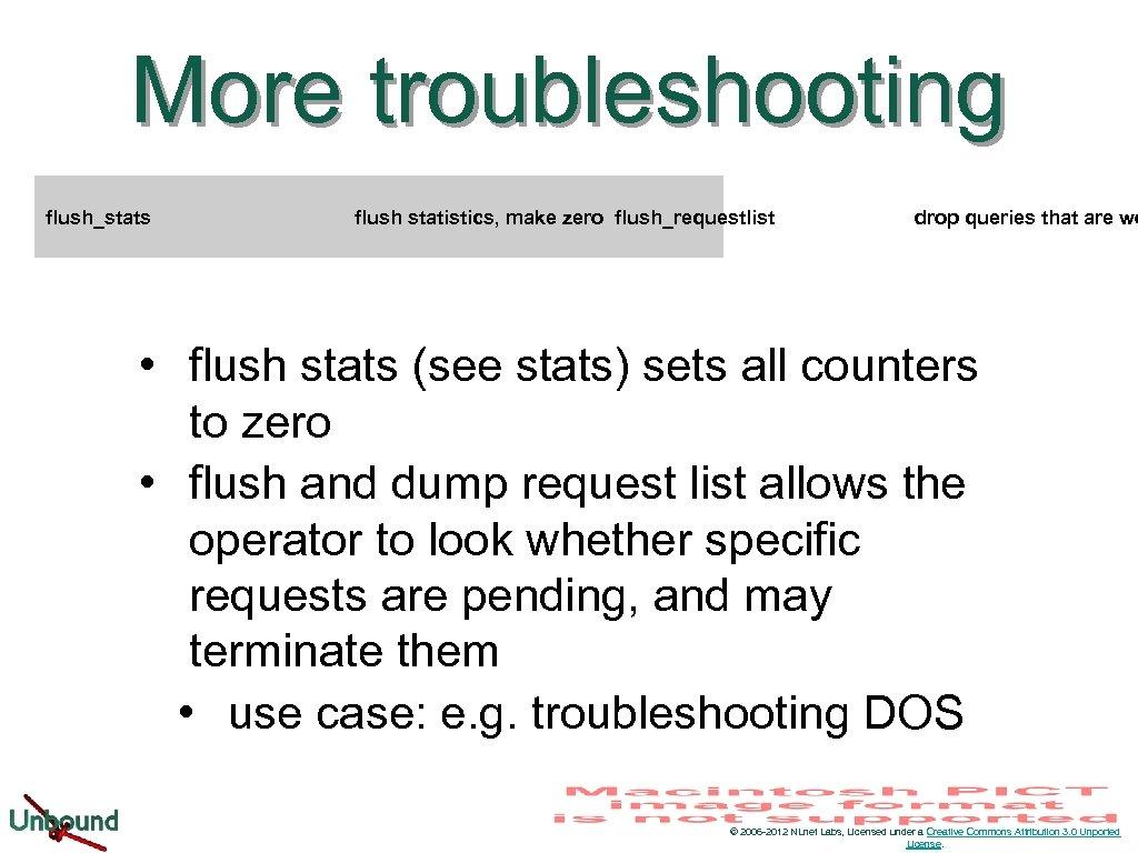 More troubleshooting flush_stats flush statistics, make zero flush_requestlist drop queries that are wo •